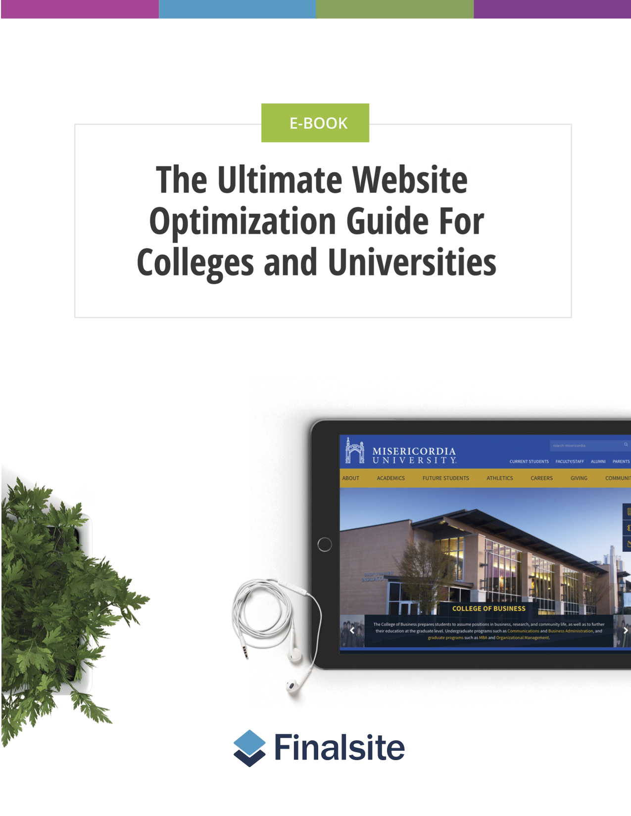 The Ultimate Website Optimization Guide for Colleges and Universities
